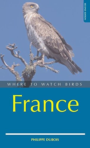 9780713669800: France (Where to Watch Birds)
