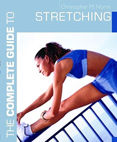9780713669947: The Complete Guide to Stretching (Complete Guides)