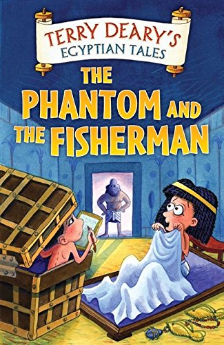 The Phantom and the Fisherman (Egyptian Tales) (0713670045) by Deary, Terry