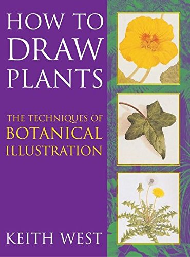 9780713670059: How to Draw Plants: The Techniques of Botanical Illustration (Art Practical)