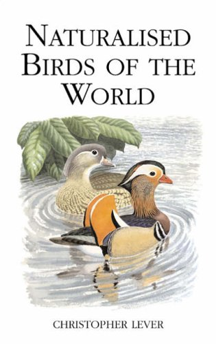 9780713670066: Naturalised Birds of the World (Poyser Monographs)