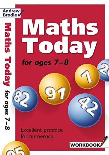 Maths Today for Ages 7-8 (Maths Today): Brodie, Andrew
