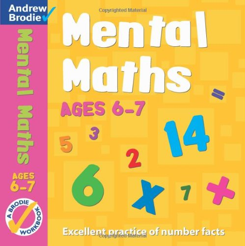 Mental Maths for Ages 6-7 (Mental Maths): Brodie, Andrew