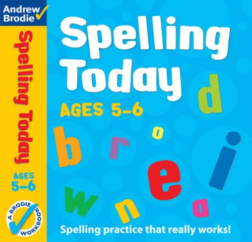 Spelling Today for Ages 5-6 (Spelling Today): Brodie, Andrew