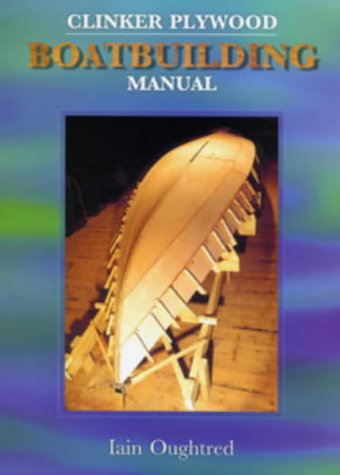 9780713670950: Clinker Plywood Boatbuilding Manual (Woodenboat Books)