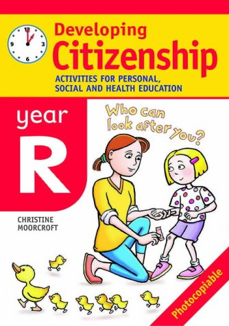 9780713671162: Developing Citizenship: Year R: Activities for Personal, Social and Health Education