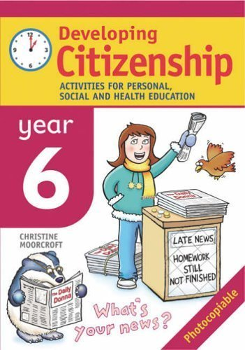 9780713671223: Developing Citizenship: Year 6: Activities for Personal, Social and Health Education