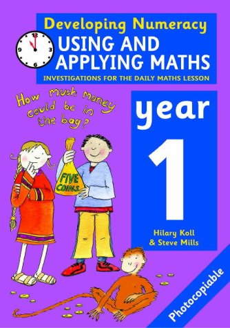 9780713671360: Using and Applying Maths: Year 1: Investigations for the Daily Maths Lesson (Developing Numeracy)
