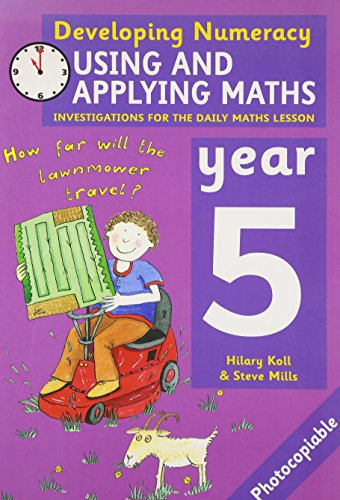 9780713671407: Using and Applying Maths: Year 5: year 5: Investigations for the Daily Maths Lesson (Developing Numeracy)