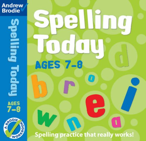Spelling Today for Ages 7-8 (Spelling Today): Brodie, Andrew