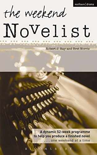 9780713671438: Weekend Novelist: A Dynamic 52-week Programme to Help You Produce a Finished Novel .........One Weekend at a Time