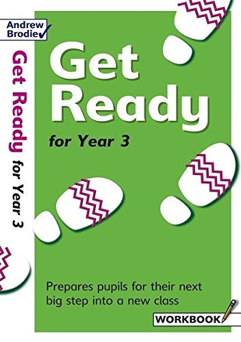 Get Ready for Year 3: Prepares Pupils: Richardson, Judy, Brodie,