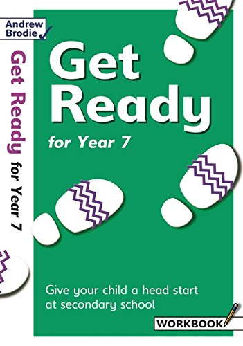 Get Ready for Year 7: Richardson, Judy, Brodie,