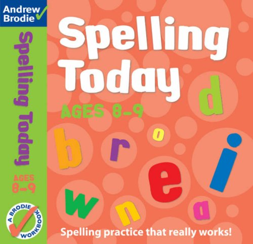 Spelling Today for Ages 8-9 (Spelling Today): Brodie, Andrew and
