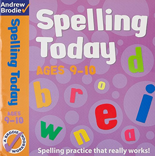 Spelling Today for Ages 9-10 (Spelling Today): Brodie, Andrew and
