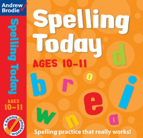 9780713671681: Spelling Today for Ages 10-11