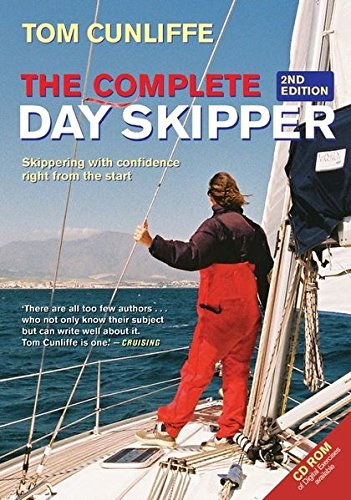 9780713671773: Complete Day Skipper: Skippering With Confidence Right from the Start