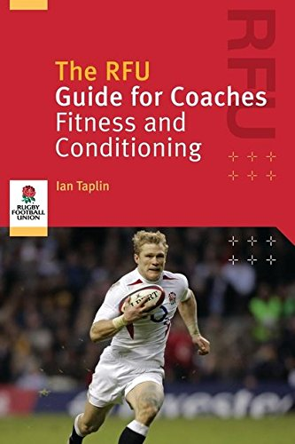 9780713671797: The RFU Guide For Coaches: Fitness And Conditioning