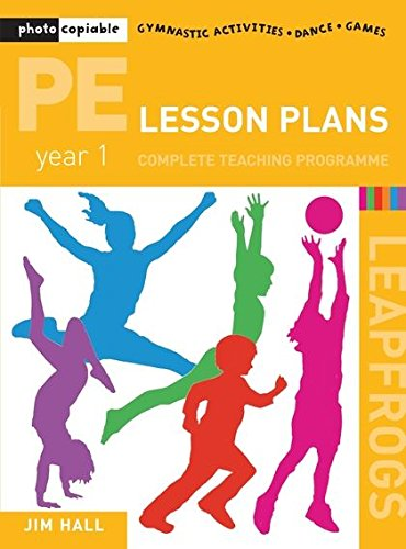 9780713672121: PE Lesson Plans - Year 1 Complete Teaching Programme: Year 1: Photocopiable Gymnastic Activities, Dance, Games (Leapfrogs)