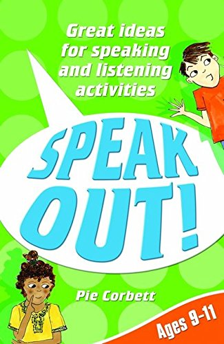 9780713672220: Speak Out! Ages 9-11: Great Ideas for Speaking and Listening Activities