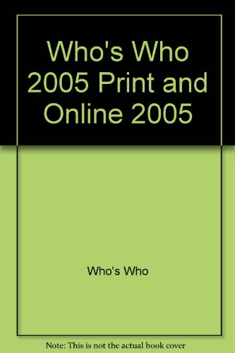 9780713672657: Who's Who 2005. An Annual Biographical Dictionary.