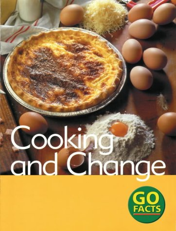 9780713672756: Food: Cooking and Change (Go Facts)