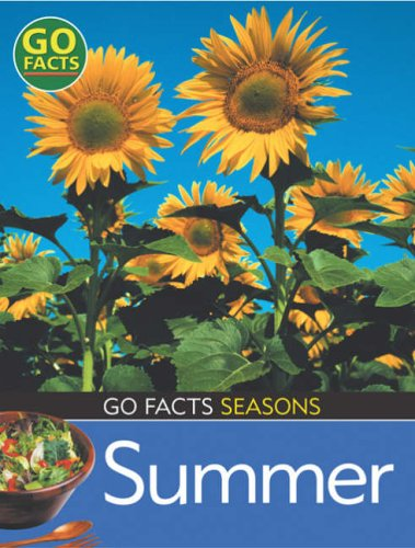 9780713672800: Seasons: Summer (Go Facts)