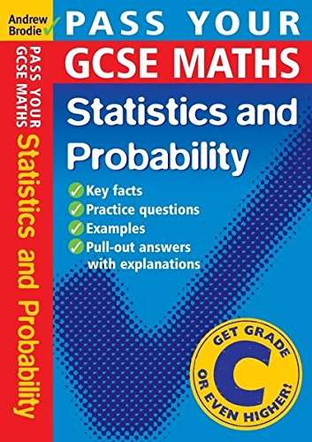 Pass Your GCSE Maths: Probability and Statistics: Brodie, Andrew