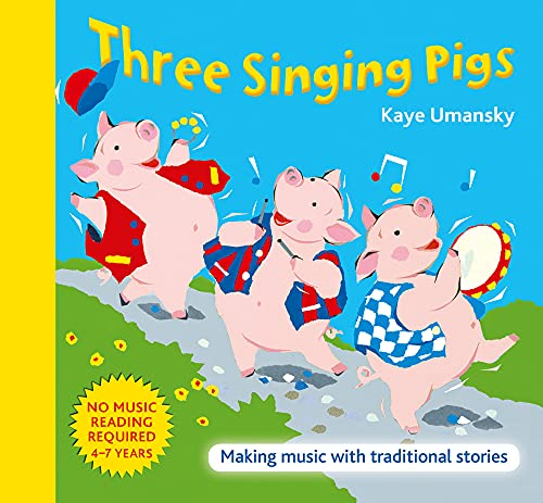 9780713673258: Three Singing Pigs: Making Music with Traditional Stories (The Threes)
