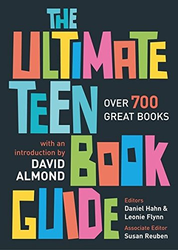 9780713673302: The Ultimate Teen Book Guide: Over 700 Great Books (Ultimate Book Guides)