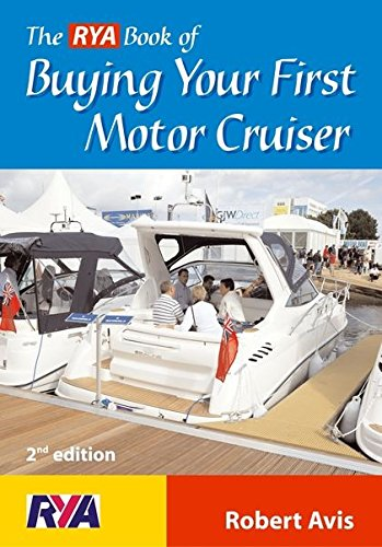 9780713673333: The RYA Book of Buying Your First Motor Cruiser (RYA)