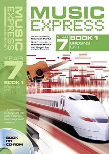 9780713673623: Music Express Year 7 Book 1: Bridging Unit (Book + CD + CD-ROM) (Bk. 1)