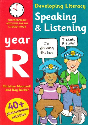 9780713673685: Speaking and Listening - Year R: Photocopiable Activities for the Literacy Hour (Developing Literacy)