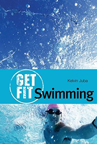 9780713673913: Swimming (Get Fit)