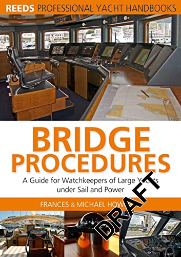 9780713673944: Bridge Procedures: A guide for watch keepers of large yachts under sail and power (Reeds Professional Yacht Handbooks)