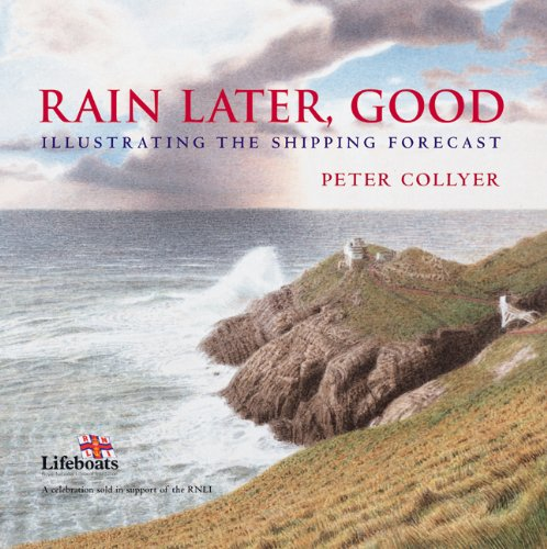 9780713673975: Rain Later, Good: Illustrating the Shipping Forecast