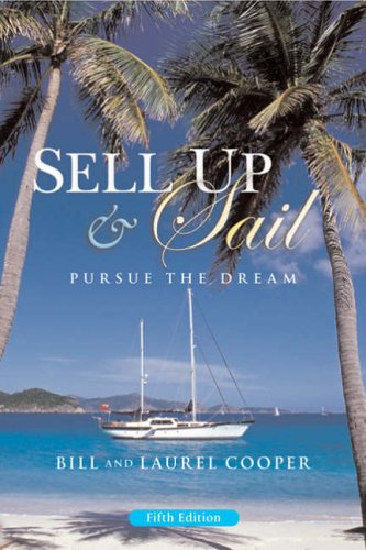 9780713674033: Sell Up and Sail: Pursue the Dream