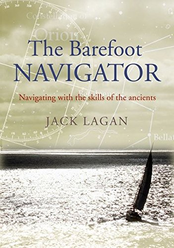 9780713674293: The Barefoot Navigator: Navigating with the Skills of the Ancients
