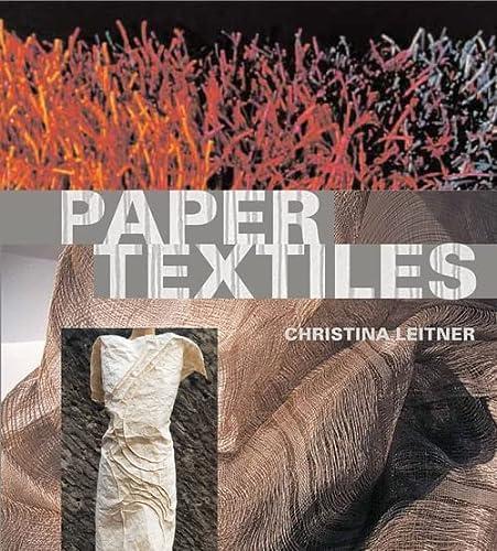 9780713674446: Paper Textiles