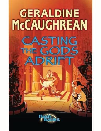 9780713674552: Casting the Gods Adrift (Flashbacks)