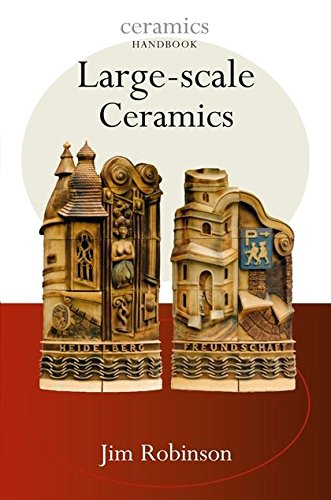 Large-Scale Ceramics (Ceramics Handbooks) (0713674628) by Jim Robison