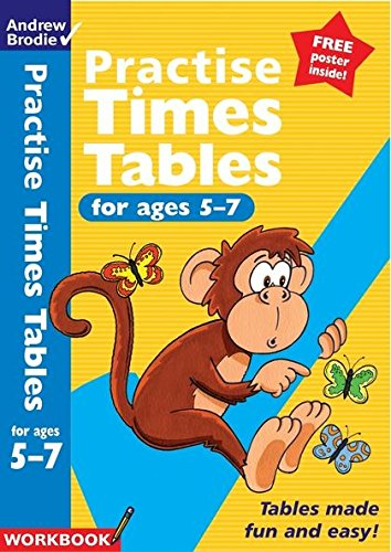 Practise Times Tables for Ages 5-7 (Practise: Andrew Brodie