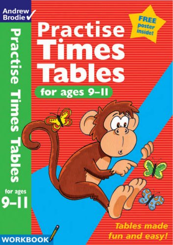 9780713674705: Practise Times Tables for Ages 9-11 (Practise Time Tables)
