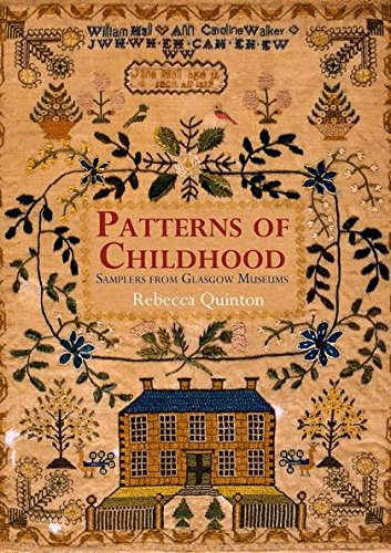 9780713674767: Patterns of Childhood: Samplers from Glasgow Museums
