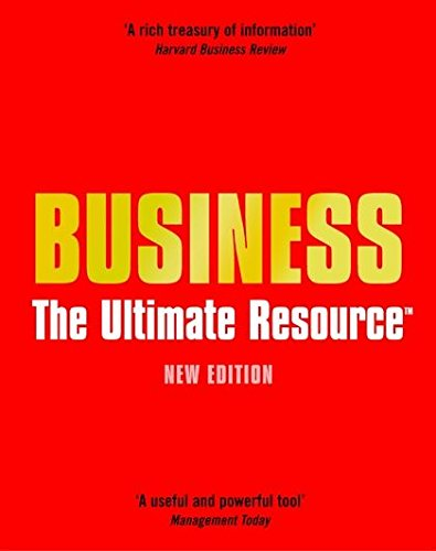 9780713675092: Business: The Ultimate Resource (Business)
