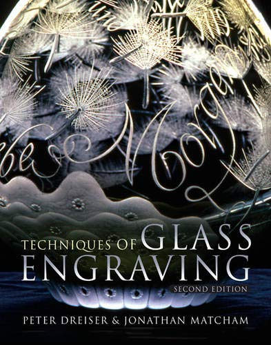 9780713675160: The Techniques of Glass Engraving