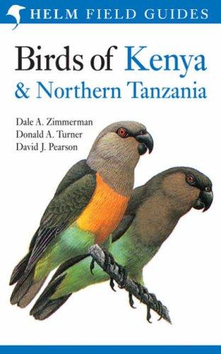 Birds of Kenya and Northern Tanzania: Dale A. Zimmerman