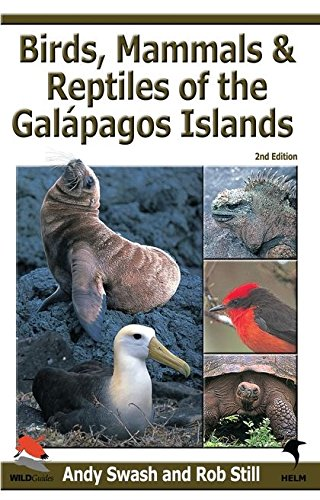Birds, Mammals, and Reptiles of the Galapagos: Andy Swash