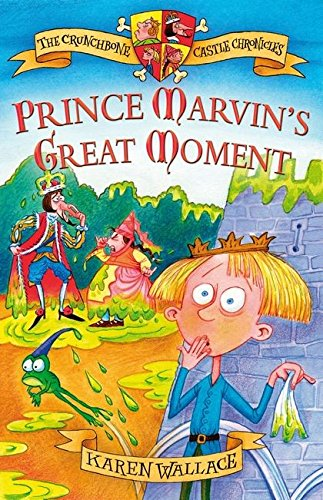 9780713675542: Prince Marvin's Great Moment: Crunchbone Castle Chronicles