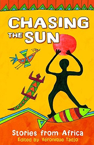 9780713675634: Chasing the Sun: Stories from Africa